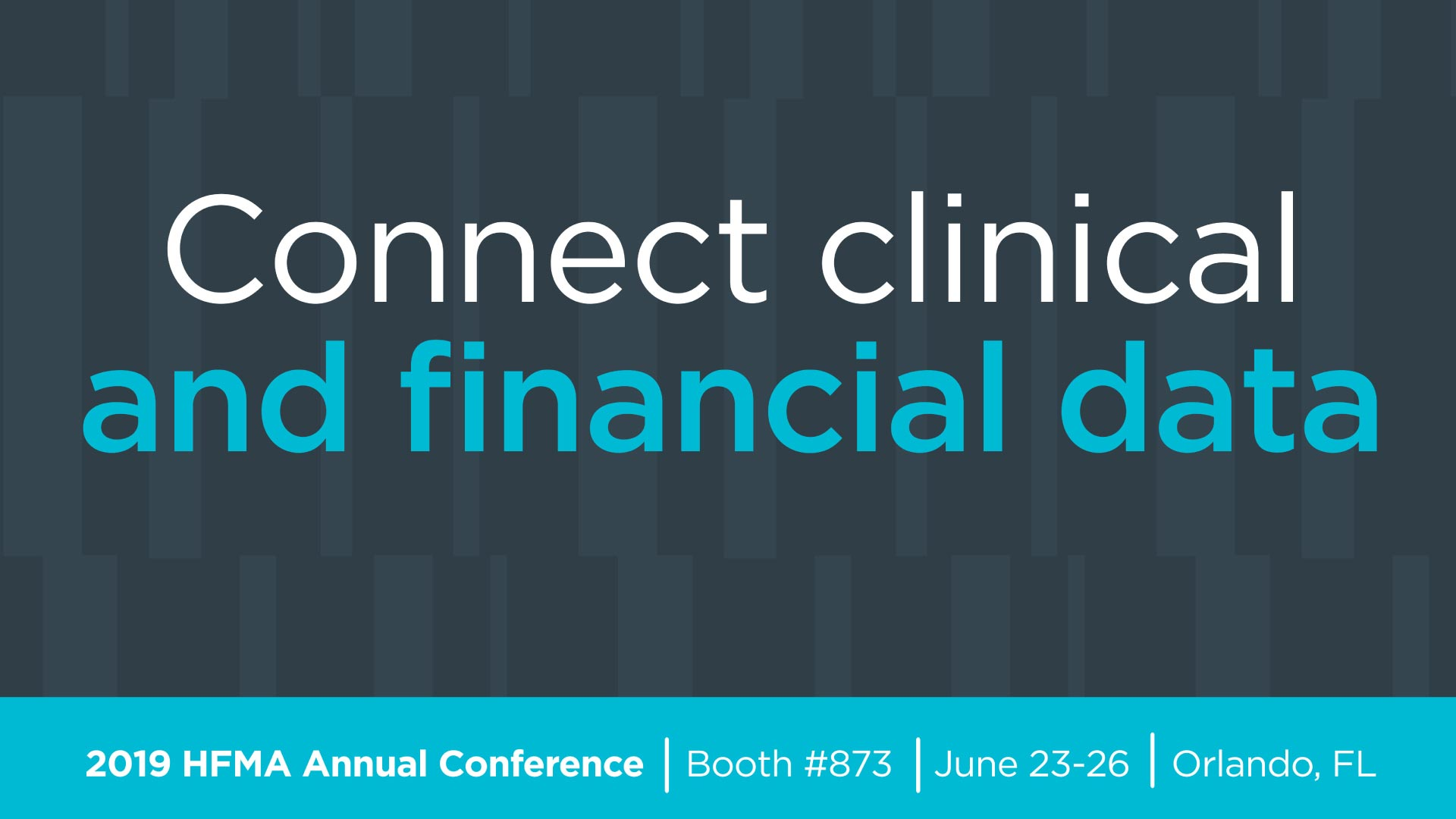 HFMA conference logo_Connect clinical and financial data