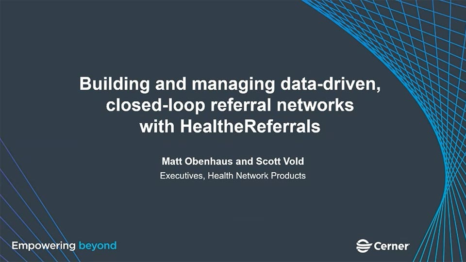 Building and managing data-driven closed loop referral networks with HealtheReferrals