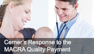 Cerner's Response to the MACRA Quality Payment Program